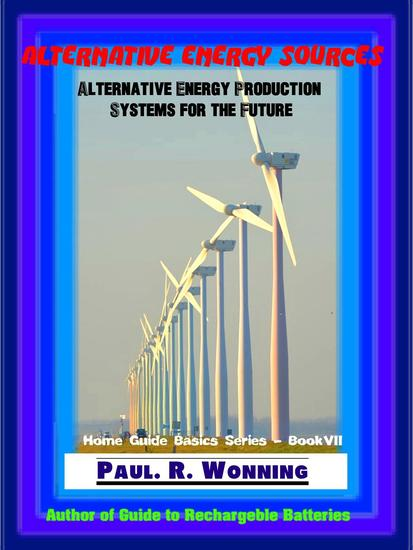 Alternative Energy Sources - Home Guide Basics Series #6 - cover