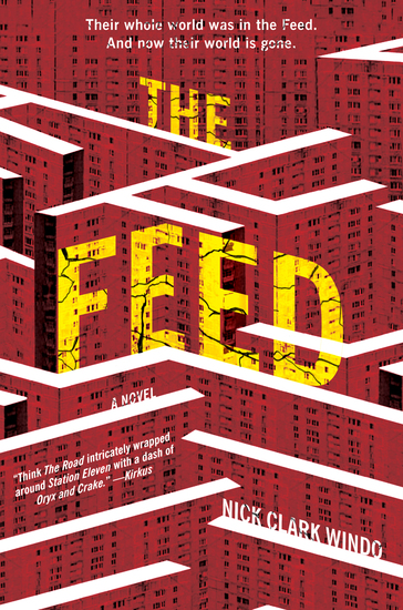 The Feed - A Novel - cover