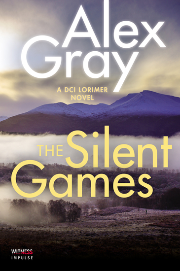 The Silent Games - A DCI Lorimer Novel - cover