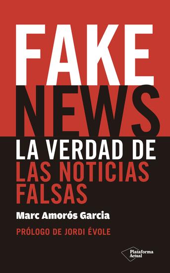 Fake News - La verdad de las noticias falsas - cover