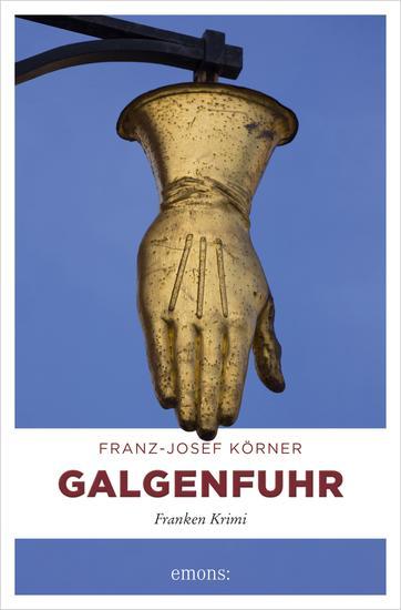Galgenfuhr - Franken Krimi - cover