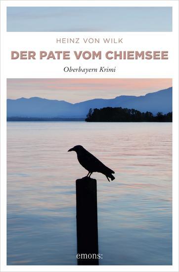 Der Pate vom Chiemsee - Oberbayern Krimi - cover