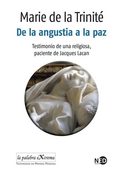 De la angustia a la paz - Testimonio de una religiosa paciente de Jacques Lacan - cover