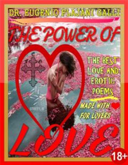 THE POWER OF LOVE - Illustrated Poems about Love and Erotism in English and Italian - Illustrated Poems about Love and Erotism in English and Italian - cover