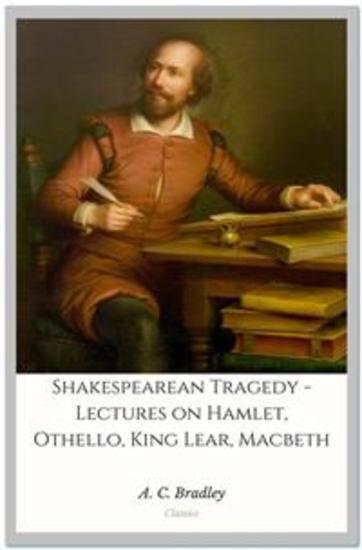 a c bradley macbeth essay Let us study this character in this essay ac bradley in shakespearean in this essay, i will argue that macbeth reflects strict gender expectations and that.
