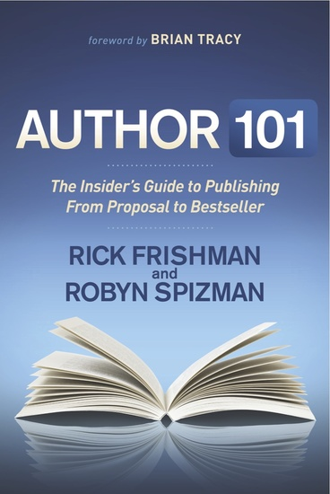 Author 101 - The Insider's Guide to Publishing From Proposal to Bestseller - cover