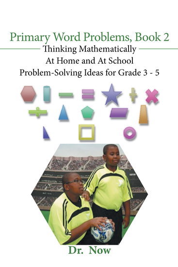 Primary Word Problems Book 2 - Thinking Mathematically at Home and at School Problem-Solving Ideas for Grades 3-5 - cover