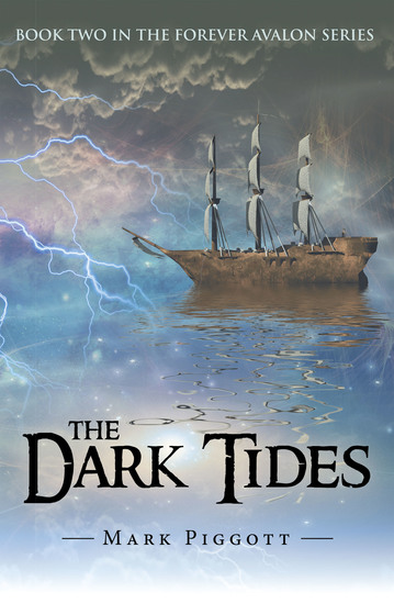 The Dark Tides - Book Two in the Forever Avalon Series - cover