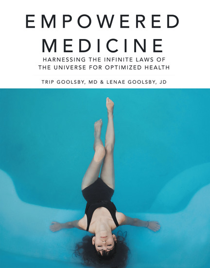 Empowered Medicine - Harnessing the Infinite Laws of the Universe for Optimized Health - cover