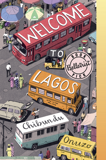 Welcome to Lagos - A Novel - cover