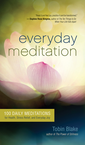 Everyday Meditation - 100 Daily Meditations for Health Stress Relief and Everyday Joy - cover