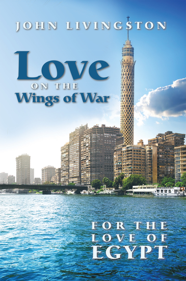 Love on the Wings of War - For the Love of Egypt - cover