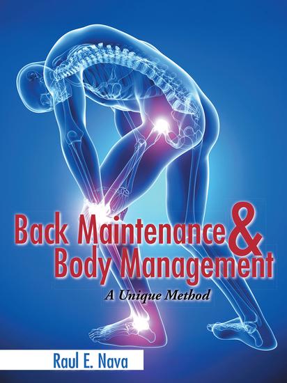 Back Maintenance & Body Management - A Unique Method - cover