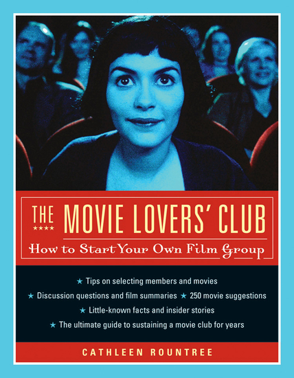 The Movie Lovers Club - How to Start Your Own Film Group - cover
