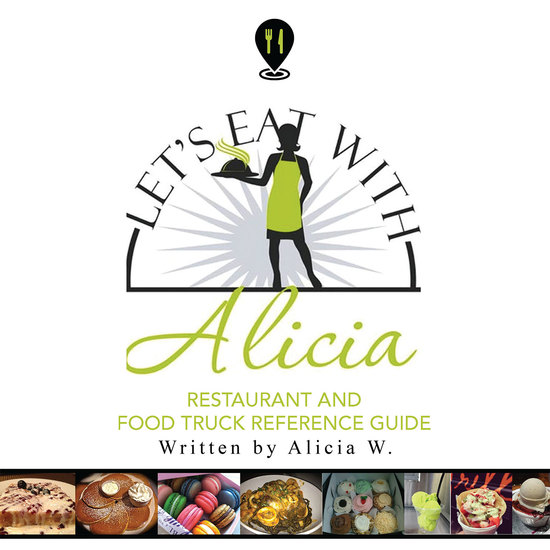 Let's Eat with Alicia - Restaurant and Food Truck Reference Guide - cover