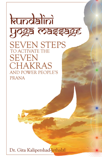Kundalini Yoga Massage - Seven Steps to Activate the Seven Chakras and Power People'S Prana - cover