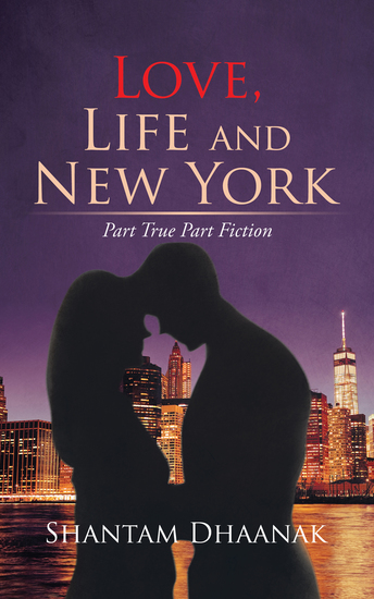 Love Life and New York - Part True Part Fiction - cover