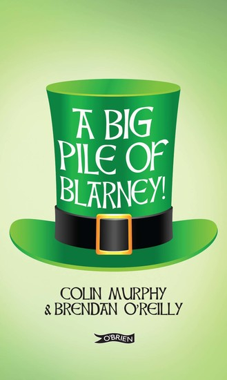 A Big Pile of Blarney - cover