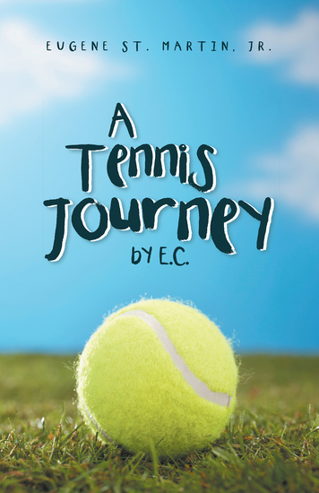 A Tennis Journey by E C - cover