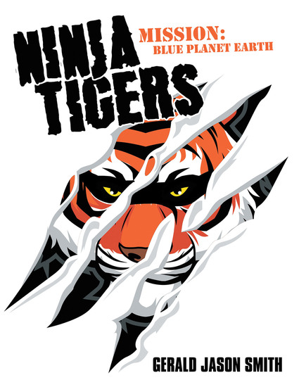 Ninja Tigers - Mission: Blue Planet Earth - cover