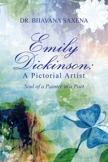 Emily Dickinson: a Pictorial Artist - Soul of a Painter in a Poet - cover