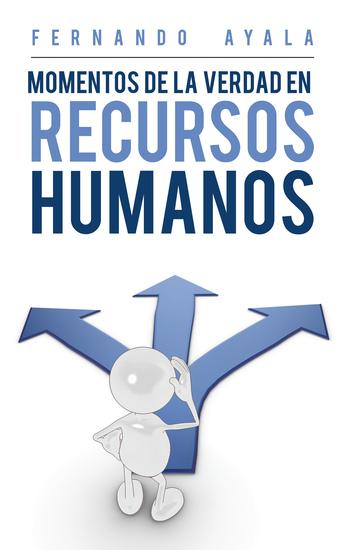 Momentos De La Verdad En Recursos Humanos - cover