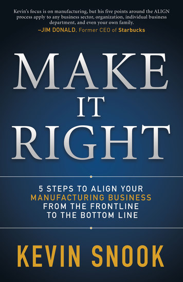Make It Right - 5 Steps to Align Your Manufacturing Business from the Frontline to the Bottom Line - cover