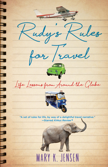 Rudy's Rules for Travel - Life Lessons from Around the Globe - cover