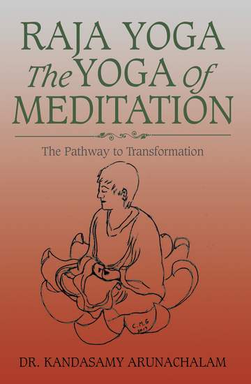 Raja Yoga the Yoga of Meditation - The Pathway to Transformation - cover