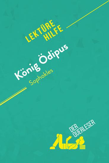 König Ödipus von Sophokles (Lektürehilfe) - Detaillierte Zusammenfassung Personenanalyse und Interpretation - cover