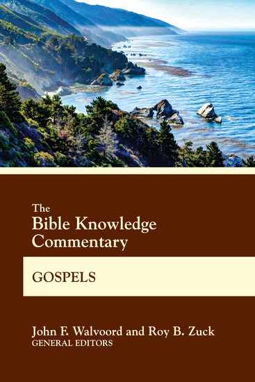 The Bible Knowledge Commentary Gospels - cover