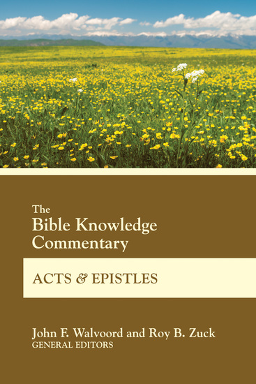 The Bible Knowledge Commentary Acts and Epistles - cover