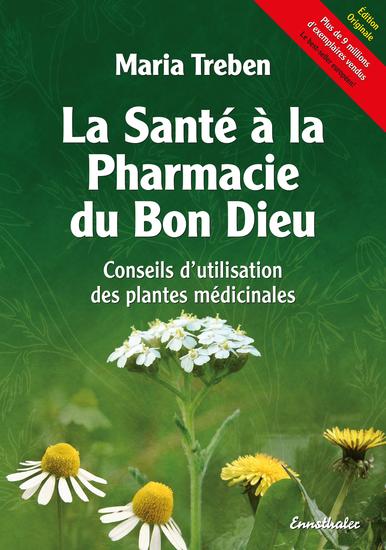 La Santé à la Pharmacie du Bon Dieu - Conseils d'utilisation des plantes médicinales - cover