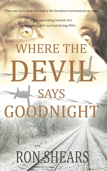 Where the Devil Says Goodnight - The Captivating Memoir of a Young Girl's Survival During WW2 - cover