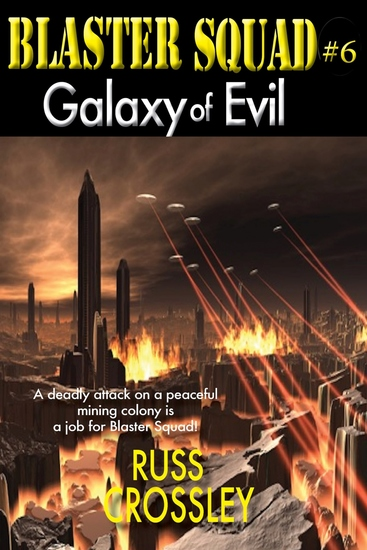 Blaster Squad #6: Galaxy of Evil - cover