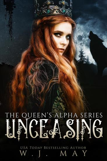 Unceasing - The Queen's Alpha Series #3 - cover