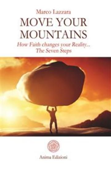 Move Your Mountains - How Faith changes your Reality The Seven Steps - cover