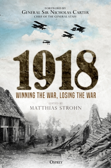 1918 - Winning the War Losing the War - cover