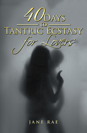 40 Days to Tantric Ecstasy for Lovers - cover