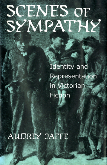 Scenes of Sympathy - Identity and Representation in Victorian Fiction - cover