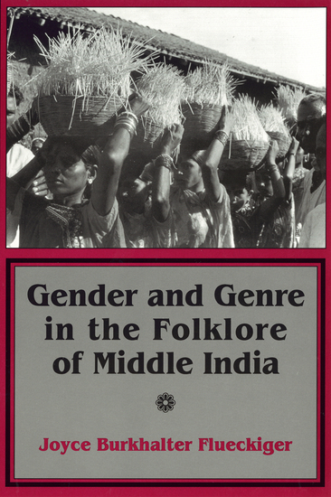 Gender and Genre in the Folklore of Middle India - cover