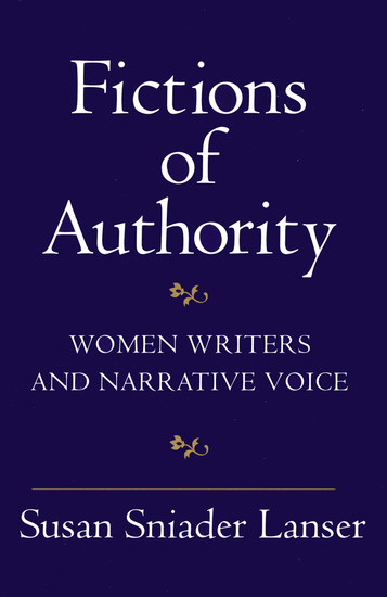 Fictions of Authority - Women Writers and Narrative Voice - cover