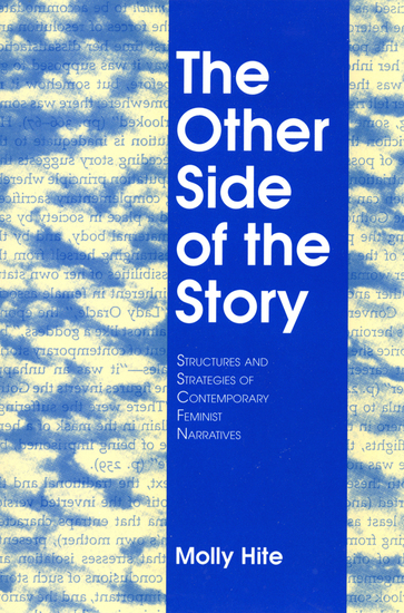 The Other Side of the Story - Structures and Strategies of Contemporary Feminist Narratives - cover