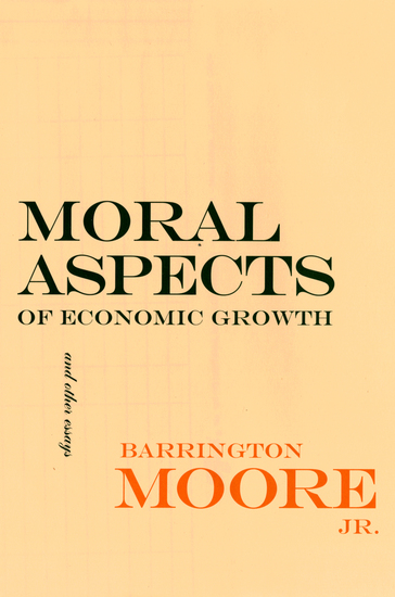 Moral Aspects of Economic Growth and Other Essays - cover