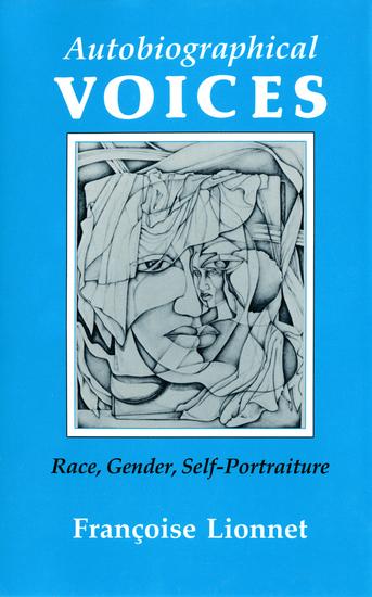 Autobiographical Voices - Race Gender Self-Portraiture - cover