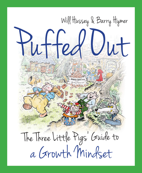 Puffed Out - The three little pigs' guide to a growth mindset - cover