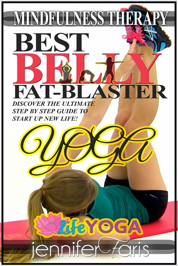 Best Belly Fat-Blaster: Yoga - Mindfulness Therapy - cover