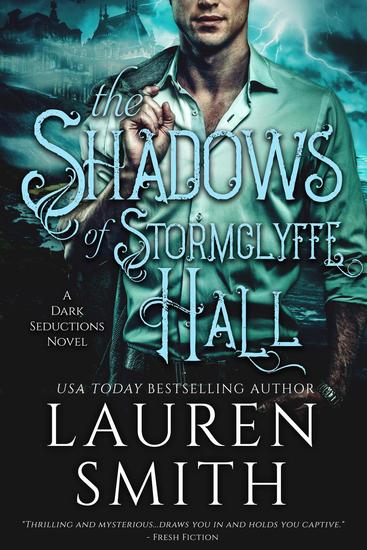 The Shadows of Stormclyffe Hall - The Dark Seductions Series #1 - cover