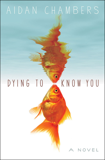 Dying to Know You - A Novel - cover