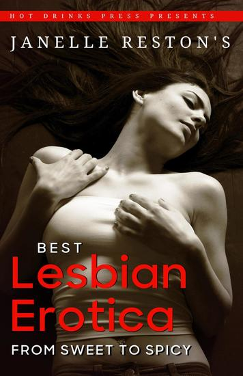 Best Lesbian Erotica: From Sweet to Spicy - cover